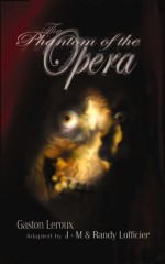 Cover of Jean-Marc and Randy Lofficier, The Phantom of the Opera (Black Coat Press, 1st edition, 2004); artwork by Dave Taylor