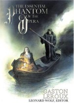 Cover of Leonard Wolf, The Essential Phantom Of The Opera (I Books, 2004)