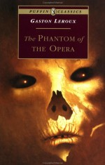 Cover of the 1994 Puffin Classics edition of The Phantom of the Opera
